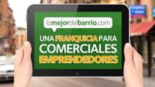 Lomejordelbarrio, una franquicia barata para hacer negocios en Internet