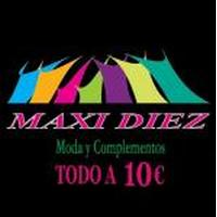 Franquicias Franquicias Maxi Diez Todo a 10€ Tiendas de moda y complementos para hombre y mujer a precio único de 10€