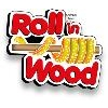 Roll in Wood